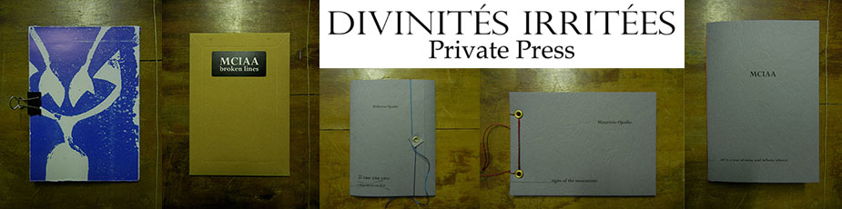 Divinités Irritées private press